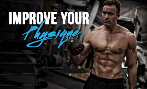 How to improve your Physique